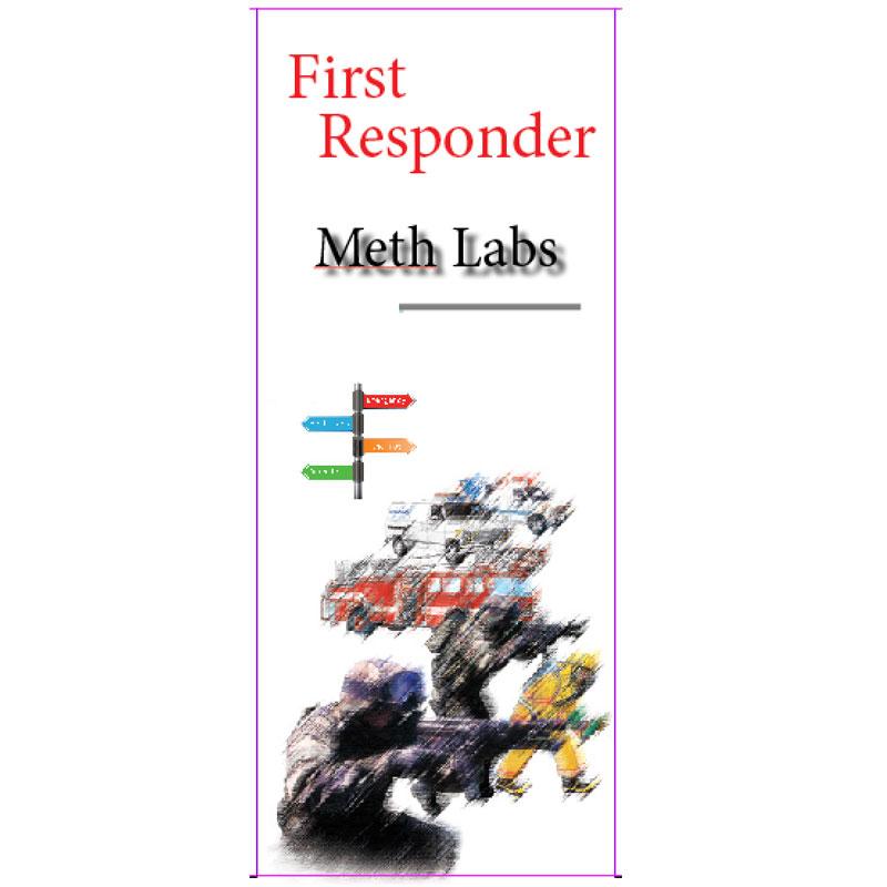 Emergency Responder (Meth)